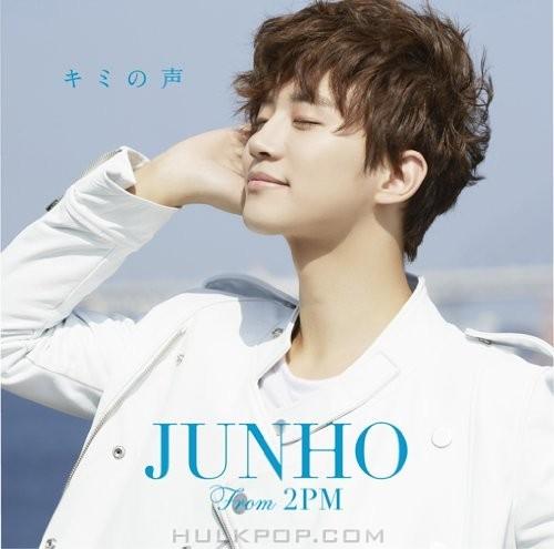 JUNHO (From 2PM) – キミの声