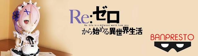 "Review de la figura Ram ""Rejoice that There Are Lady On Each Arm"" de Re:Zero - Banpresto"