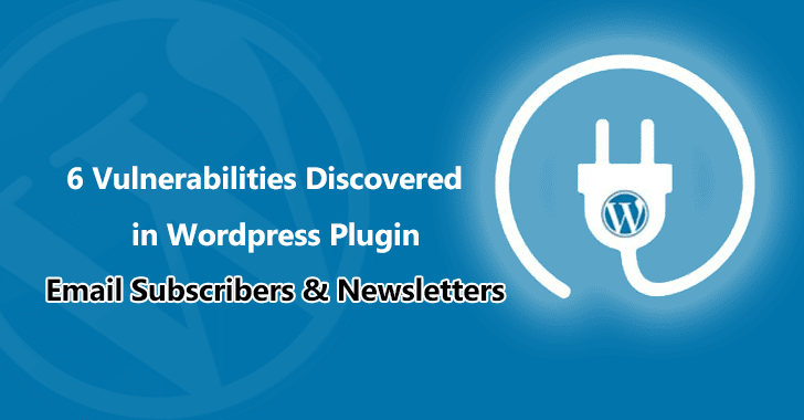Email Subscribers & Newsletters  - Email 2BSubscribers 2B 2526 2BNewsletters - Six Bugs Discovered in Wordpress Email Subscribers & Newsletters Plugin