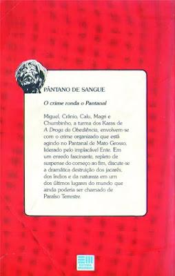 Pântano de sangue. Pedro Bandeira. Os Karas. Editora Moderna. Coleção Veredas. Eduardo Santaliestra. 1987. Contracapa de Livro.