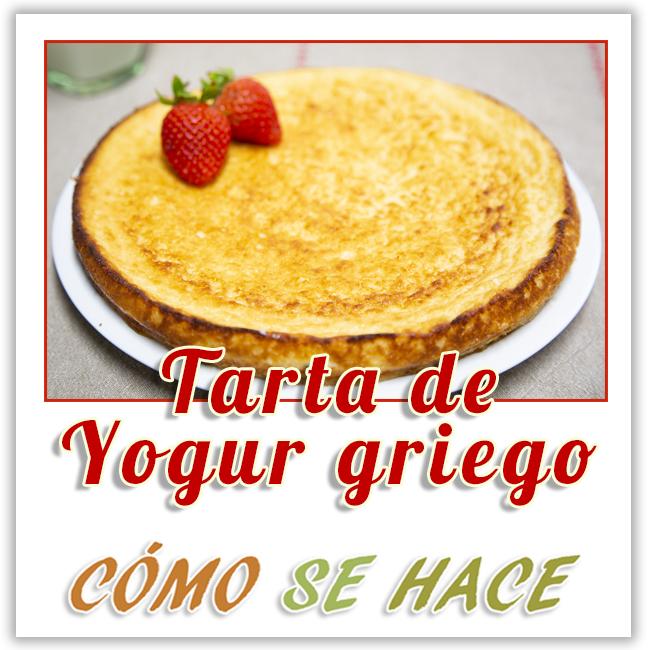 TARTA DE YOGUR GRIEGO. PASTEL TURCO