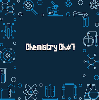 FSC Chemistry Chapter 7 | 1st Year