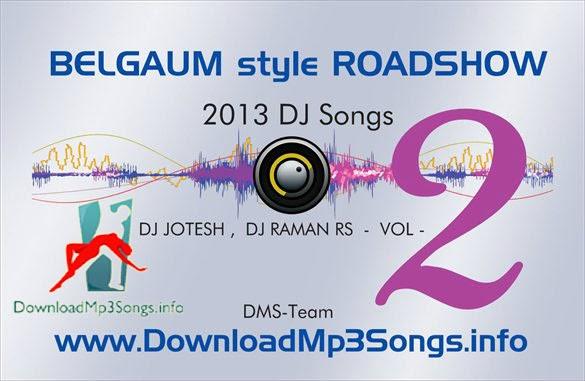 BELGAUM style ROADSHOW vol 2 DJ RAMAN RS , DJ JOTESH | BigMp3