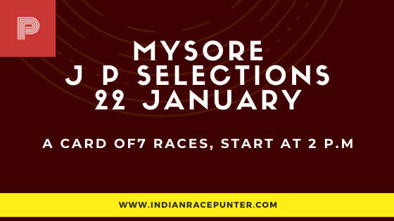 Mysore Jackpot Selections 22 January, Jackpot Selections by indianaracepunter,