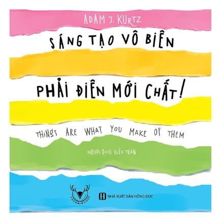 Sáng Tạo Vô Biên, Phải Điên Mới Chất ebook PDF-EPUB-AWZ3-PRC-MOBI