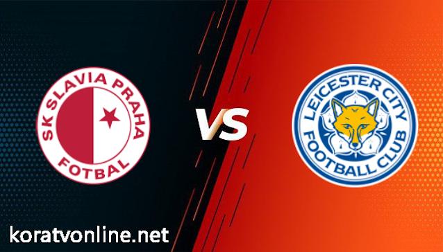 مشاهدة مباراة ليسترسيتي وسلافيا براغ بث مباشر اليوم بتاريخ 25-02-2021 في الدوري الاوروبي