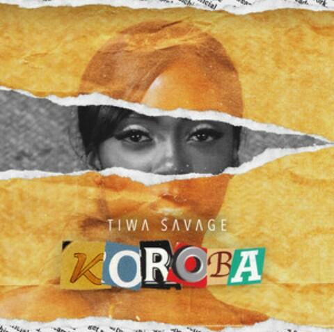 Tiwa Savage - Koroba | Mp3 Download