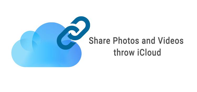 iCloud Photos Share throw iCloud link