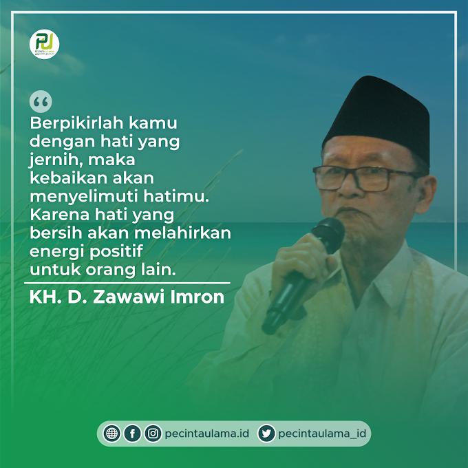 Kalam KH D Zawawi Imron - Hati Bersih Melahirkan Energi Positif kepada Sesama