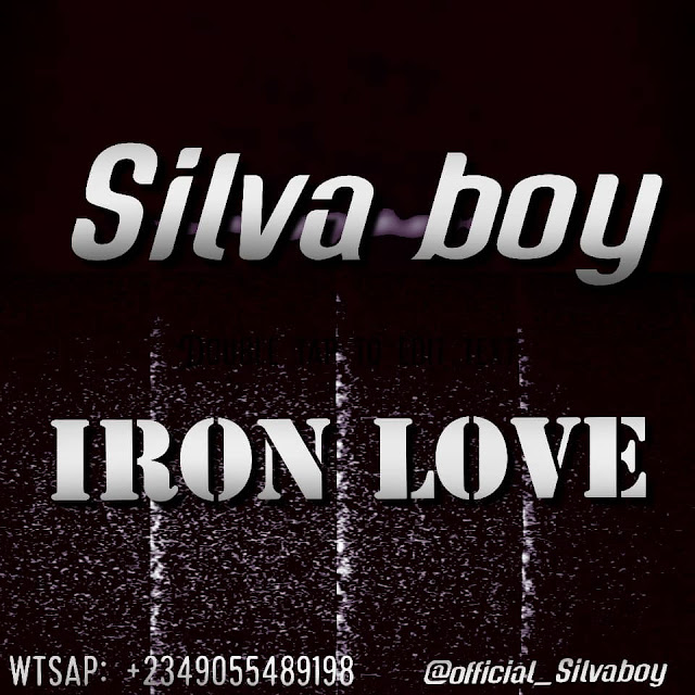 Silva Boy - Iron Love (Mp3 Download)