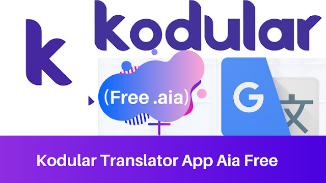 Kodular Translator App Aia Free
