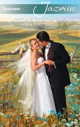 Madeline Baker - Vidas Distintas