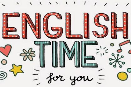 Soal Essay Bahasa Inggris Kelas XI Semester 1 K13 Beserta Jawaban