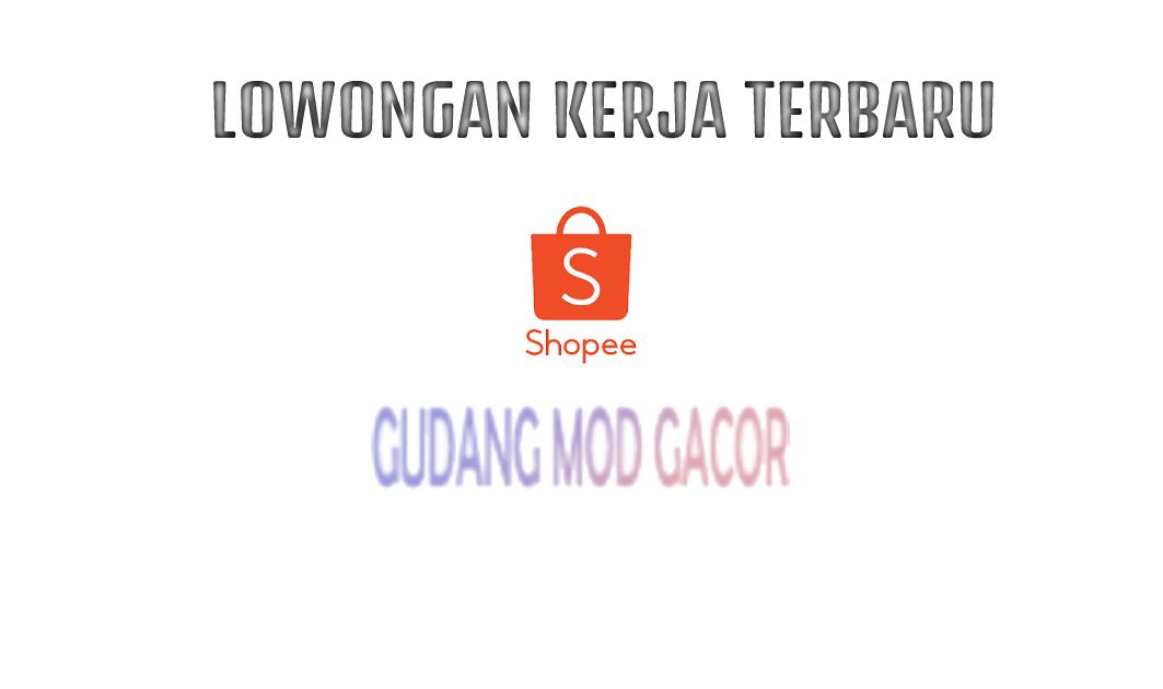 Loker Shopee Terbaru April 2021 Update