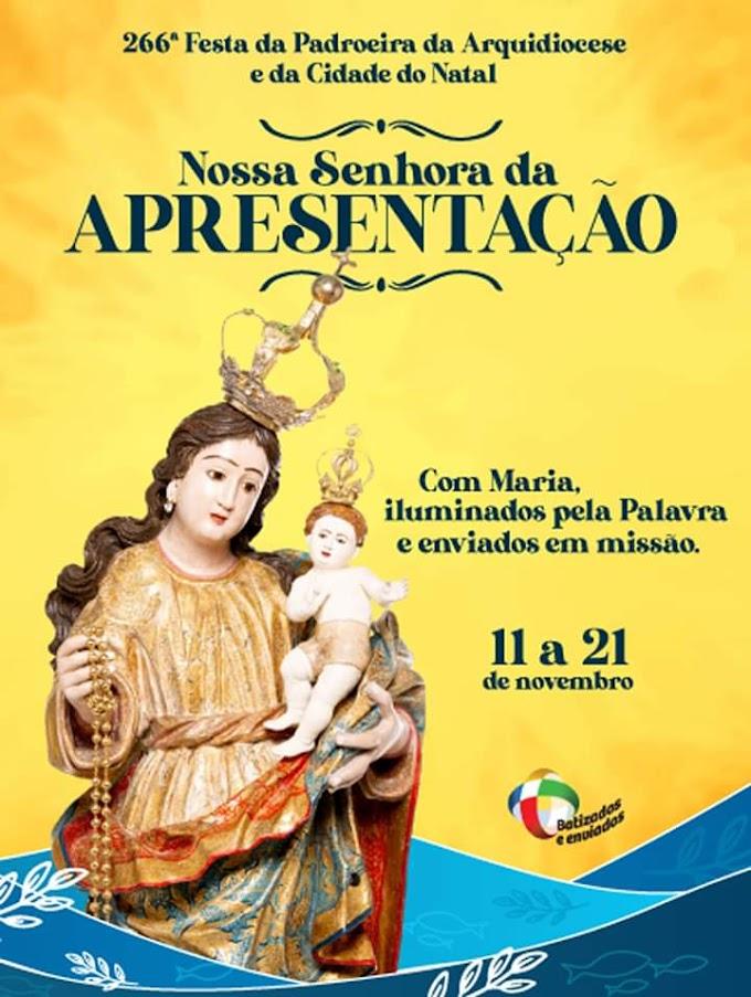 Começa hoje (11) a festa de Nossa Senhora da Apresentação, Padroeira de Natal