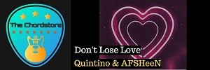Quintino & AFSHeen - DONT LOSE LOVE Guitar Chords