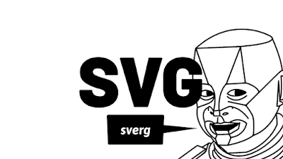 Screenshot from video. Heading is 'SVG' and Red Dwarf's Kryten appears saying 'sverg'.