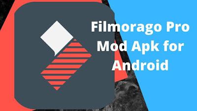 FilmoraGo Pro Mod Apk For Android