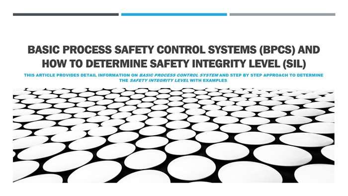 What is Basic Process Safety Control Systems (BPCS) and how to determine Safety Integrity Level (SIL)