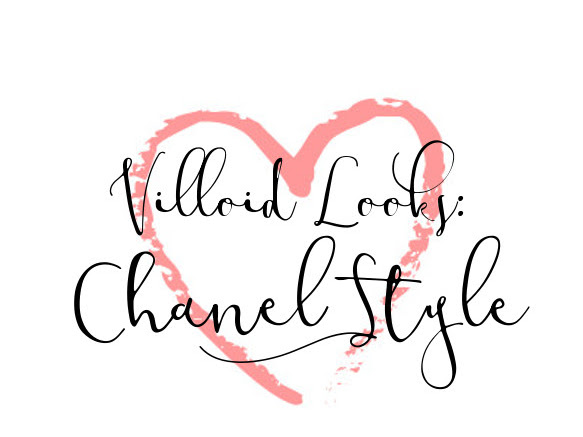 Villoid Looks - Chanel Style