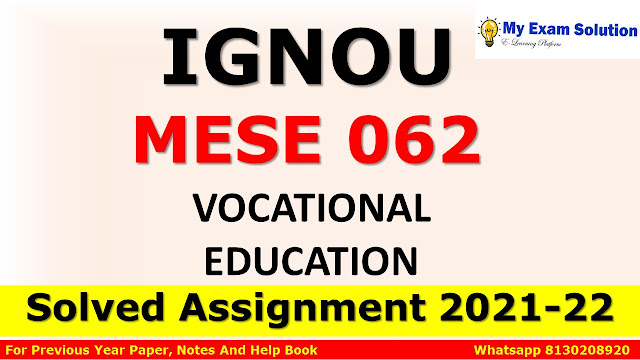 MESE 062 Solved Assignment 2021-22