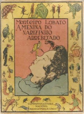 A menina do narizinho arrebitado. Monteiro Lobato. Companhia Editora Nacional (São Paulo-SP). 1928 (5ª edição). Ilustrações de Voltolino (Lemmo Lemmi).