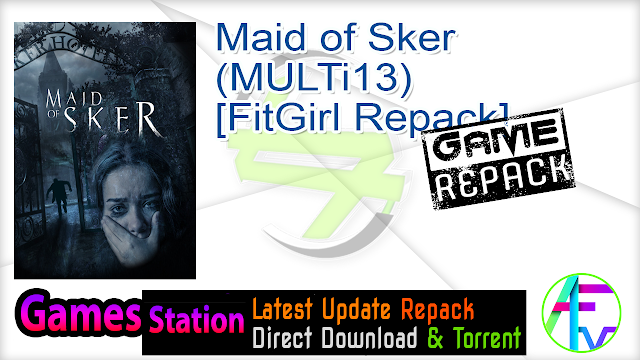 Maid of Sker (MULTi13) [FitGirl Repack]