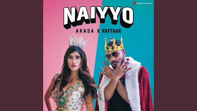 NAIYYO HINDI LYRICS - AKASA, RAFTAAR