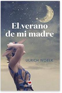 «El verano de mi madre» de Ulrich Woelk