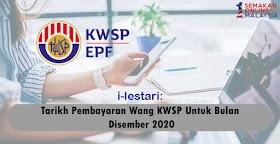 i-Lestari: Tarikh Pembayaran Wang KWSP Ke Dalam Akaun Untuk Bulan Disember