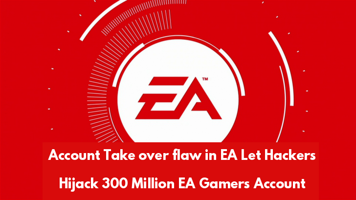 Account Take over Vulnerability in EA Origin Game Client Let Hackers Hijack the 300 Million Gamers Account