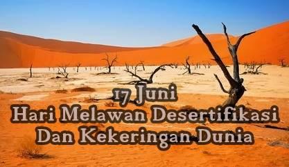 Tanggal 17 Juni Hari Melawan Desertifikasi dan Kekeringan Dunia