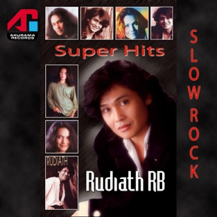 Rudiath RB - Super Hits Slow Rock : Rudiath RB
