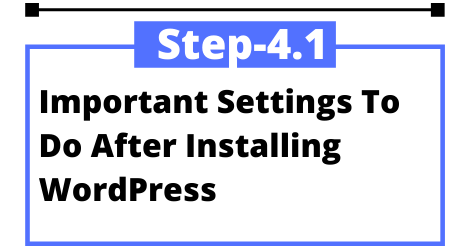 Important-Settings-To-Do-After-Installing-WordPress