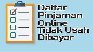 Daftar Pinjaman Online Ilegal Daftar Pinjaman Online Ilegal Tidak Usah Dibayar