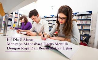 Alasan, mahasiswa, menulis, ujian, rapi, bersih