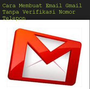 Cara Membuat Email Gmail Tanpa Verifikasi Nomor Telepon