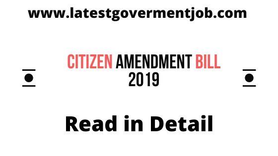 citizenship-amendment-bill-in-hindi,nagrikta-sanshodhan-bill-2019-in-hindi ,citizenship-amendment-bill,  citizenship-amendment-bill-2019-in-Hindi  nagrikta-sanshodhan-bill-kya-hai,