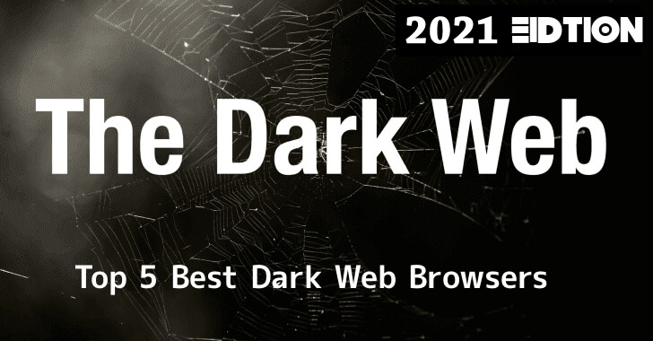 Top 5 Best Dark Web Browser for Anonymous Web Browsing With Ultimate Privacy – 2021