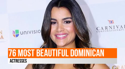LIST: 76 Most Beautiful Dominican Actresses