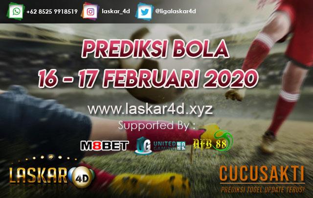 PREDIKSI BOLA JITU TANGGAL 16 – 17 Februari 2020