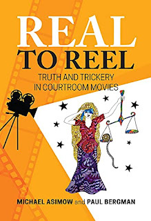 Real to Reel: Truth and Trickery in Courtroom Movies by Michael Asimow  book promotion sites