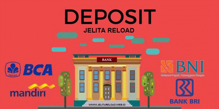 DEPOSITE SALDO JELITA RELOAD