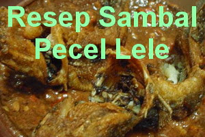 Resep Sambal Pecel Lele Spesial Pedas dan Enak