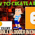 How to create a blog on Google Blogger in English