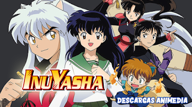 InuYasha 167/167 Audio: Latino Servidor: MediaFire