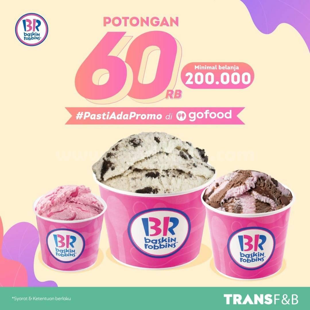 Promo Baskin Robbins - Dapatkan Potongan Rp 60.000 dari Gofood