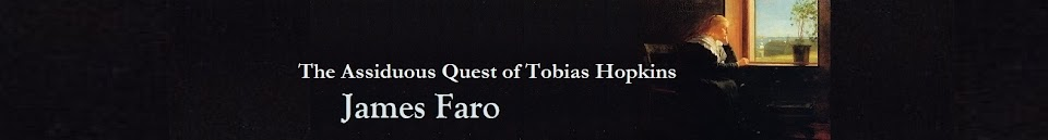 The Assiduous Quest of Tobias Hopkins