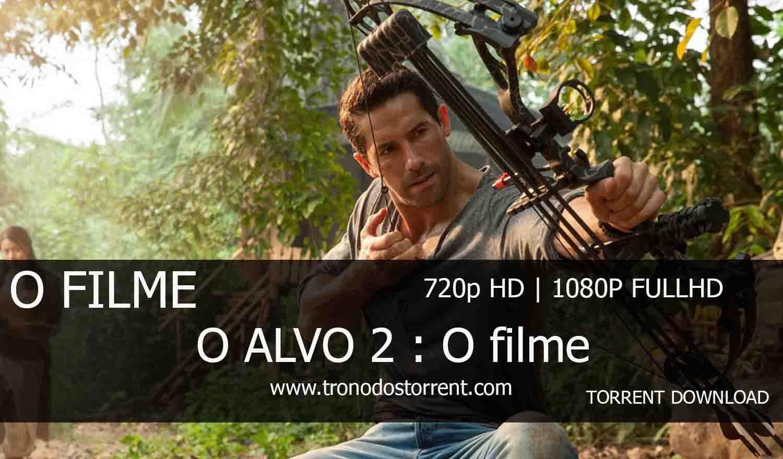[ Torrent Filme ]  Download - Alvo 2 : O filme – 720p | 1080p Dual Áudio 5.1