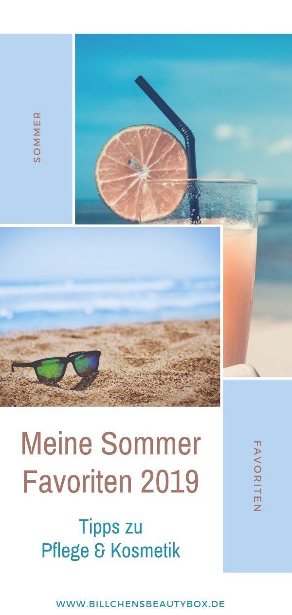Sommer Favoriten 2019 - Pflege und Kosmetik - Tipps